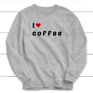 Tops - I Love Coffee Sweatshirt